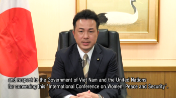Video message by State Foreign Minister UTO at the International Conference on Women, Peace and Security in Vietnam1